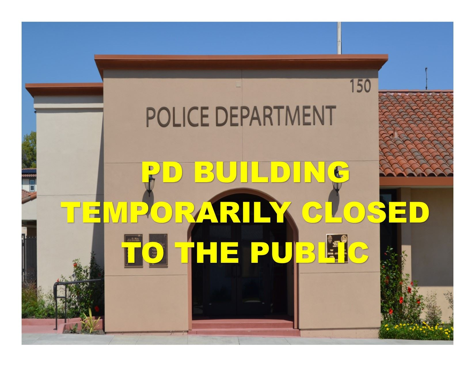 PD BUILDING CLOSURE COVID 19